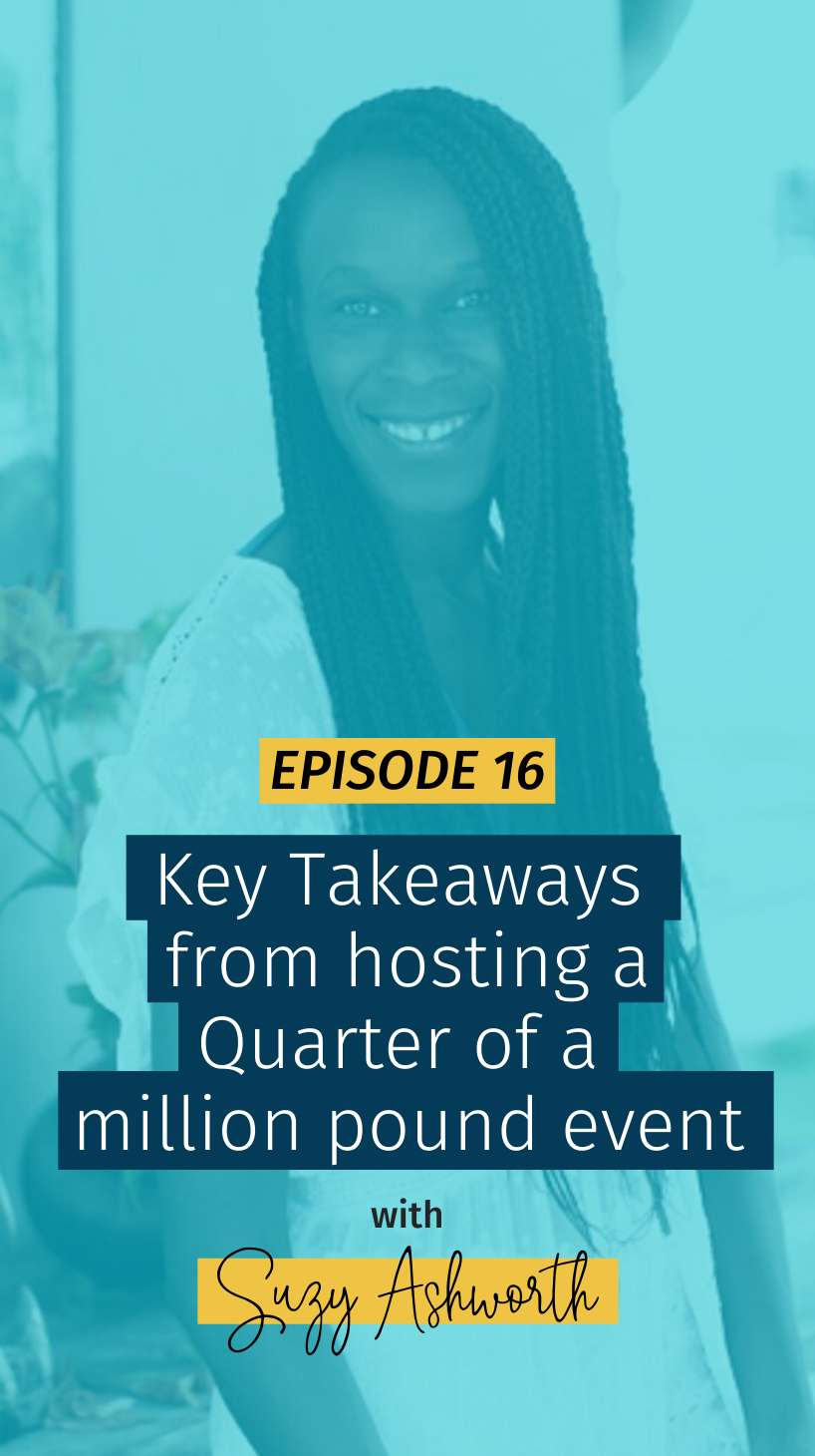 016 Key Takeaways from hosting a Quarter of a million pound event