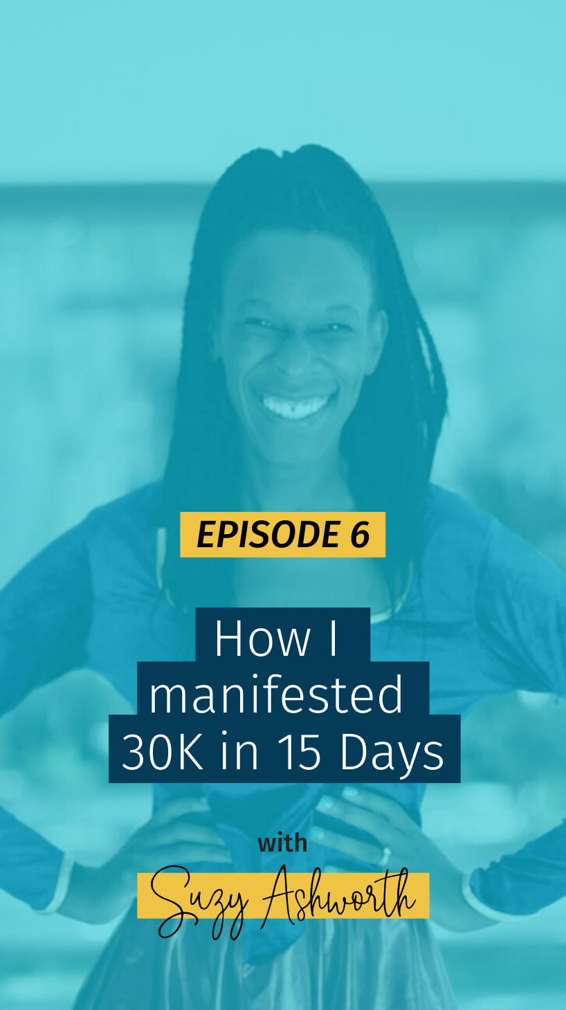 006 How I manifested 30K in 15 Days