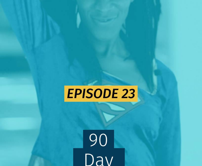 023 90 Day Planning