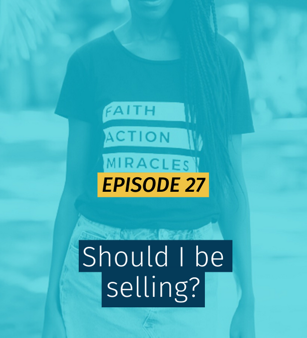027 Should I be selling?