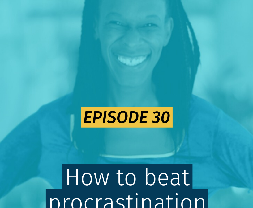 030 How to beat procrastination