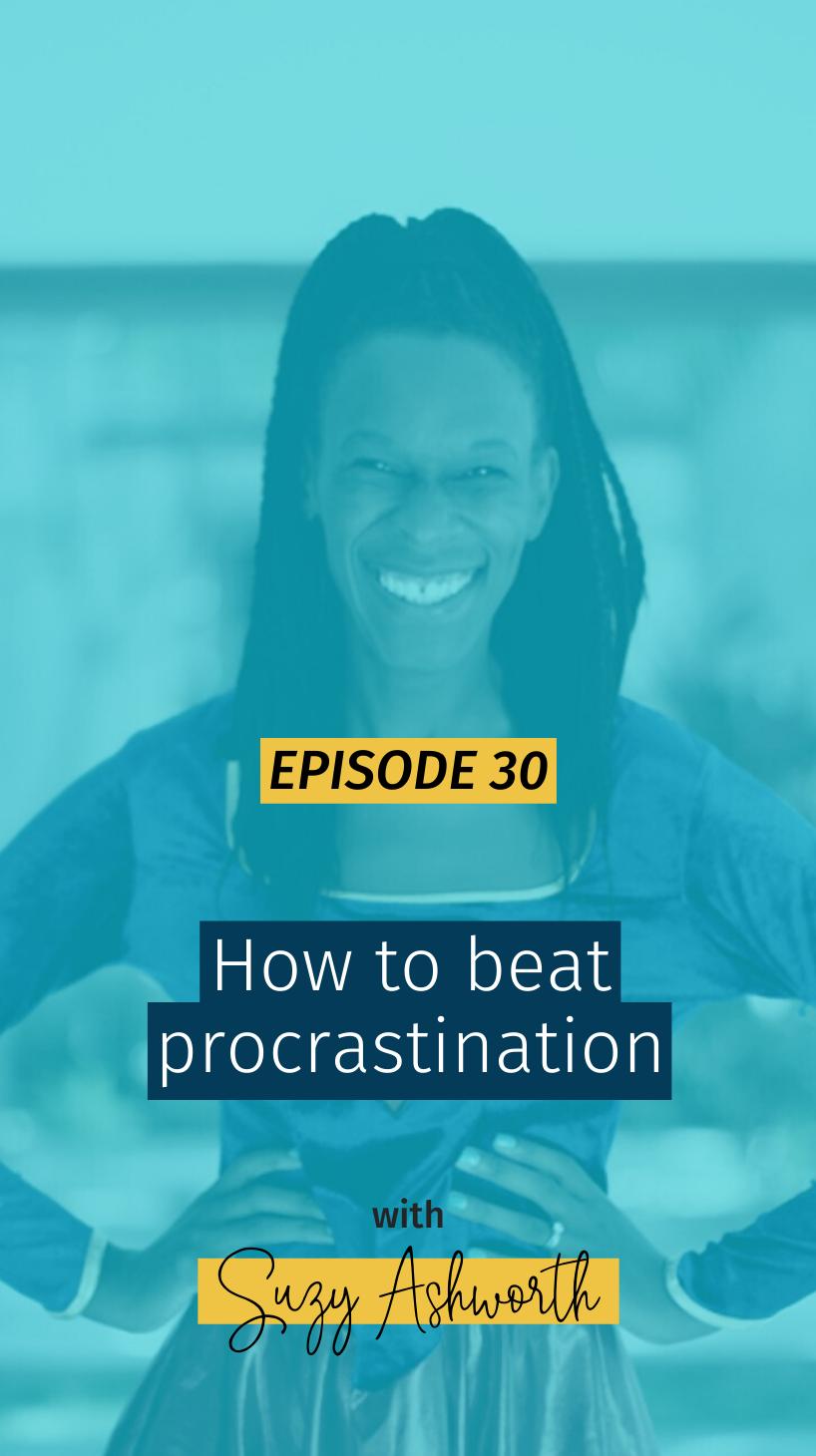 030 How to beat procrastination