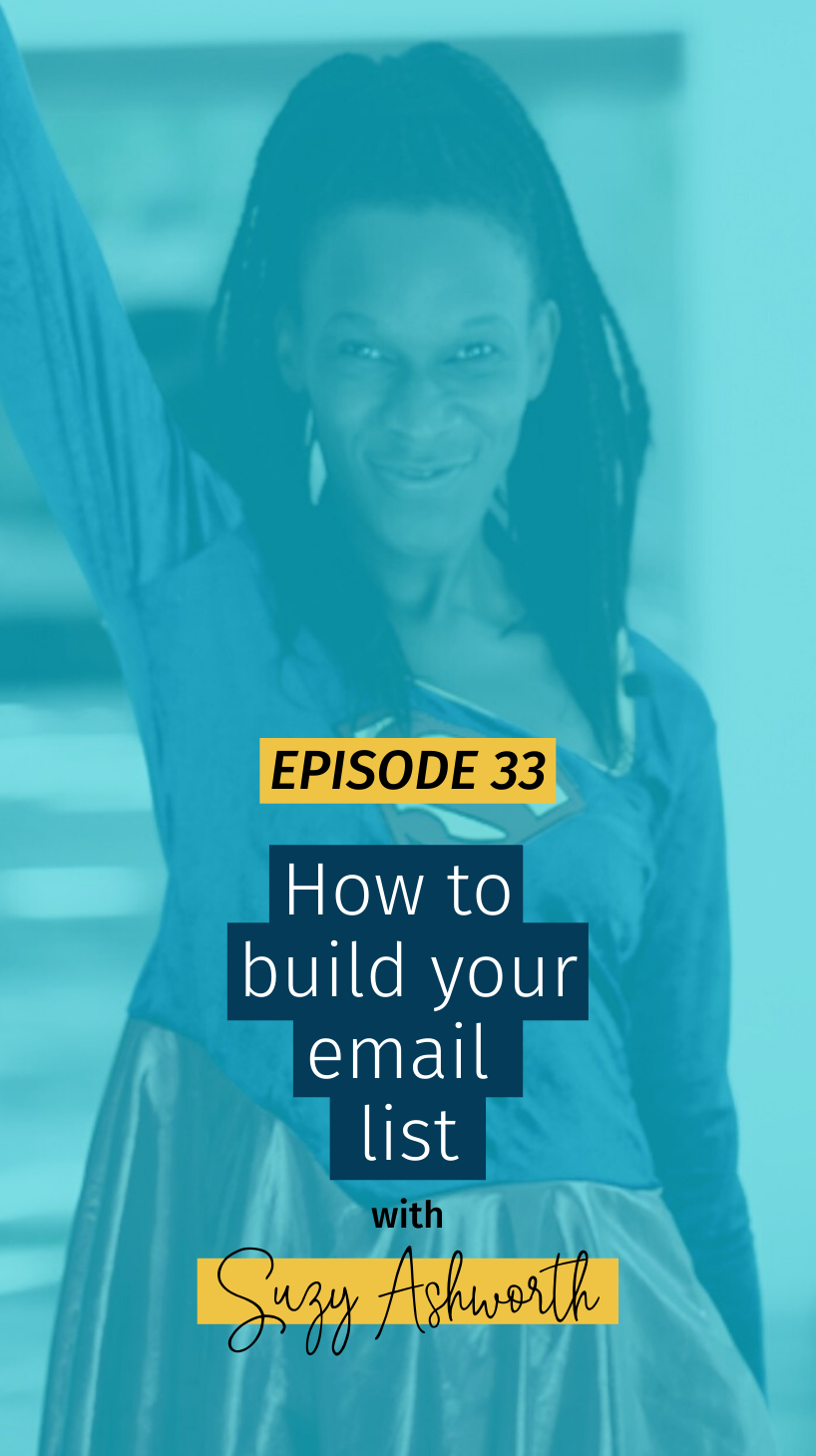 033 How to build your email list