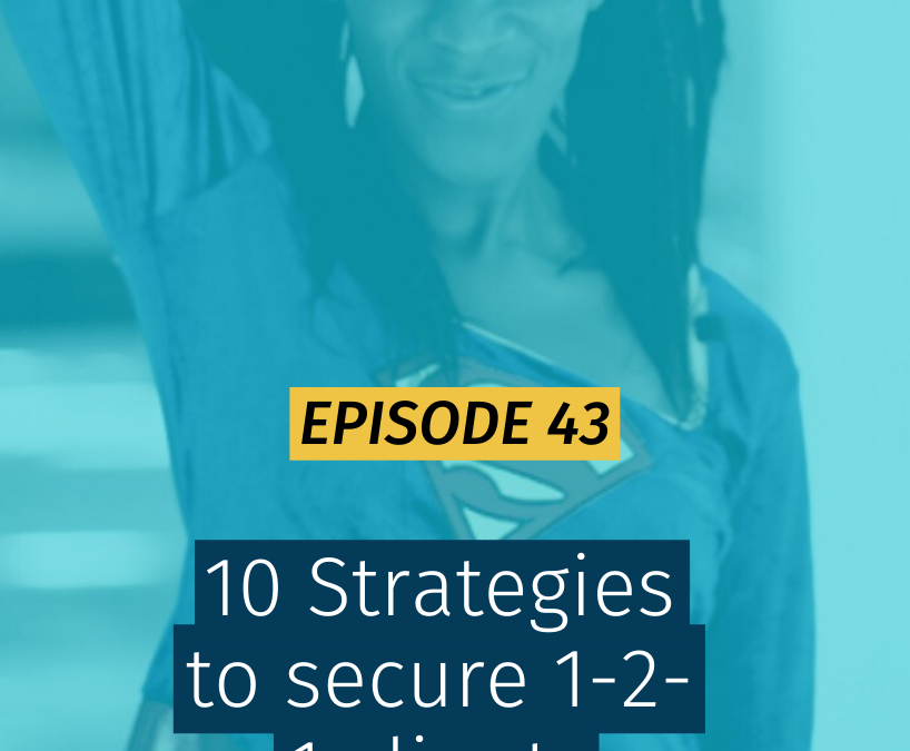 043 10 Strategies to secure 1-2-1 clients