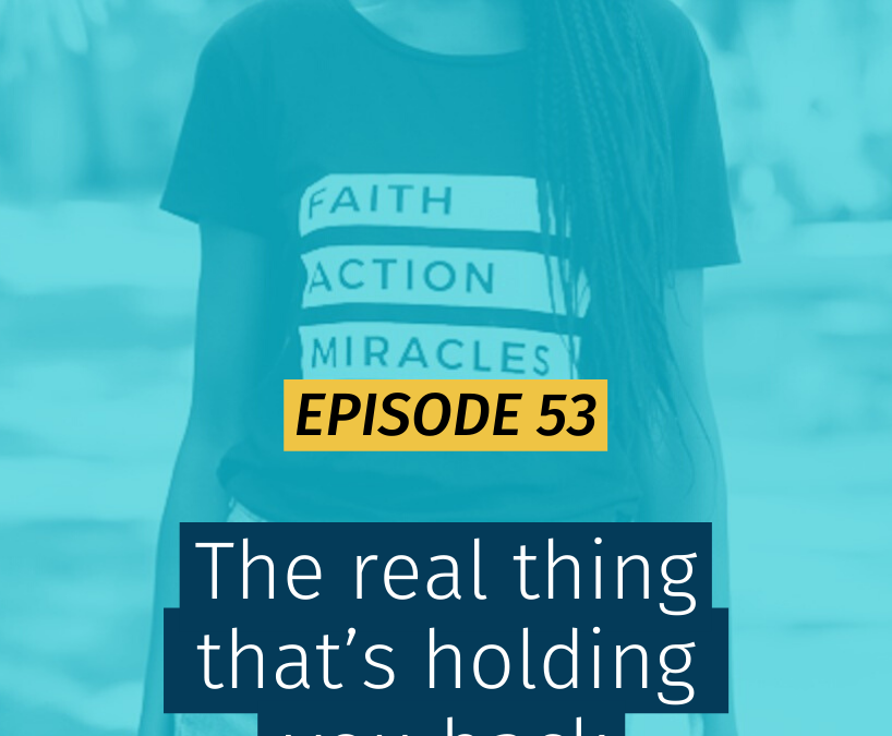 053 The real thing that's holding you back