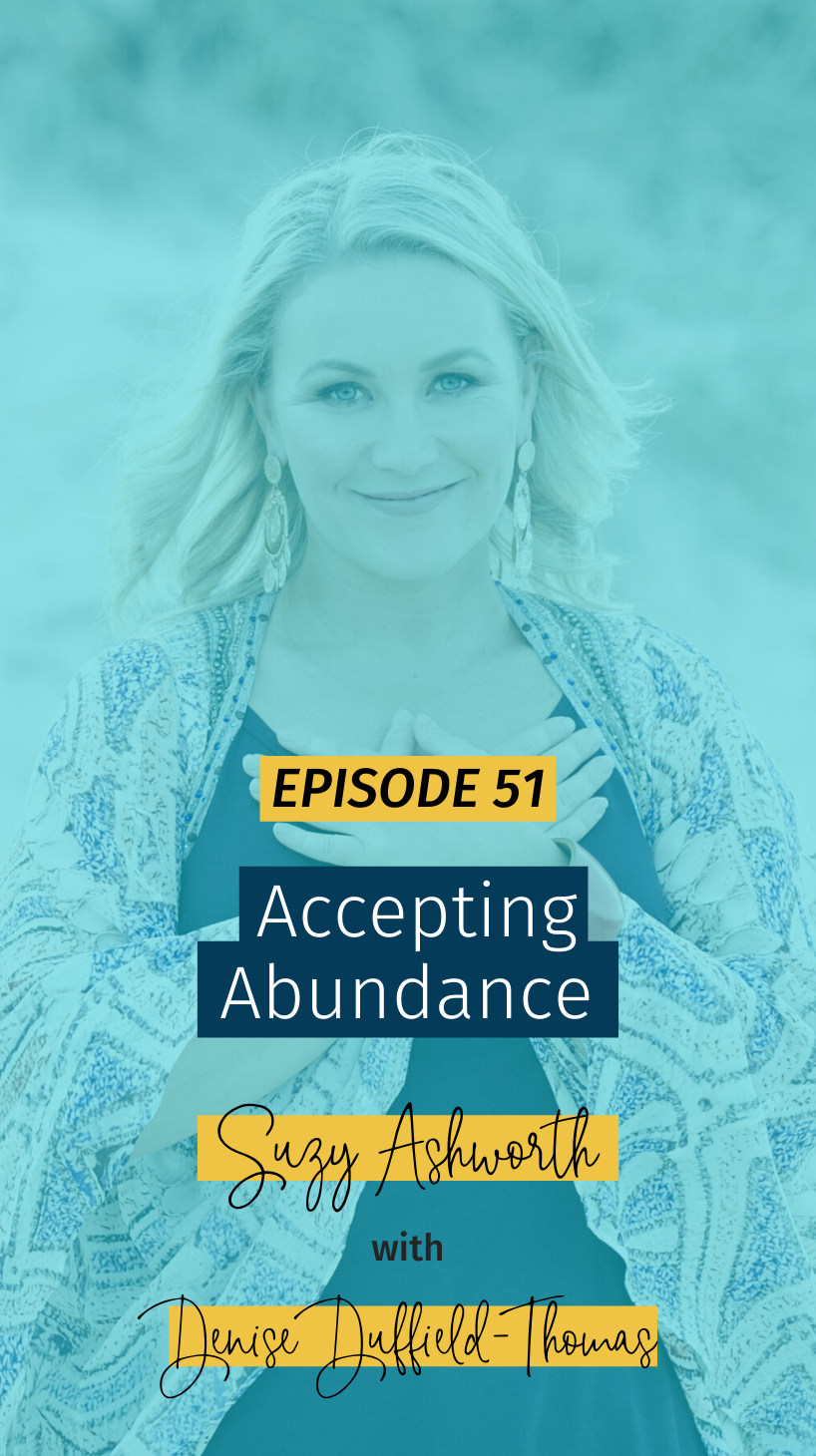 051 Accepting Abundance with Denise Duffield-Thomas