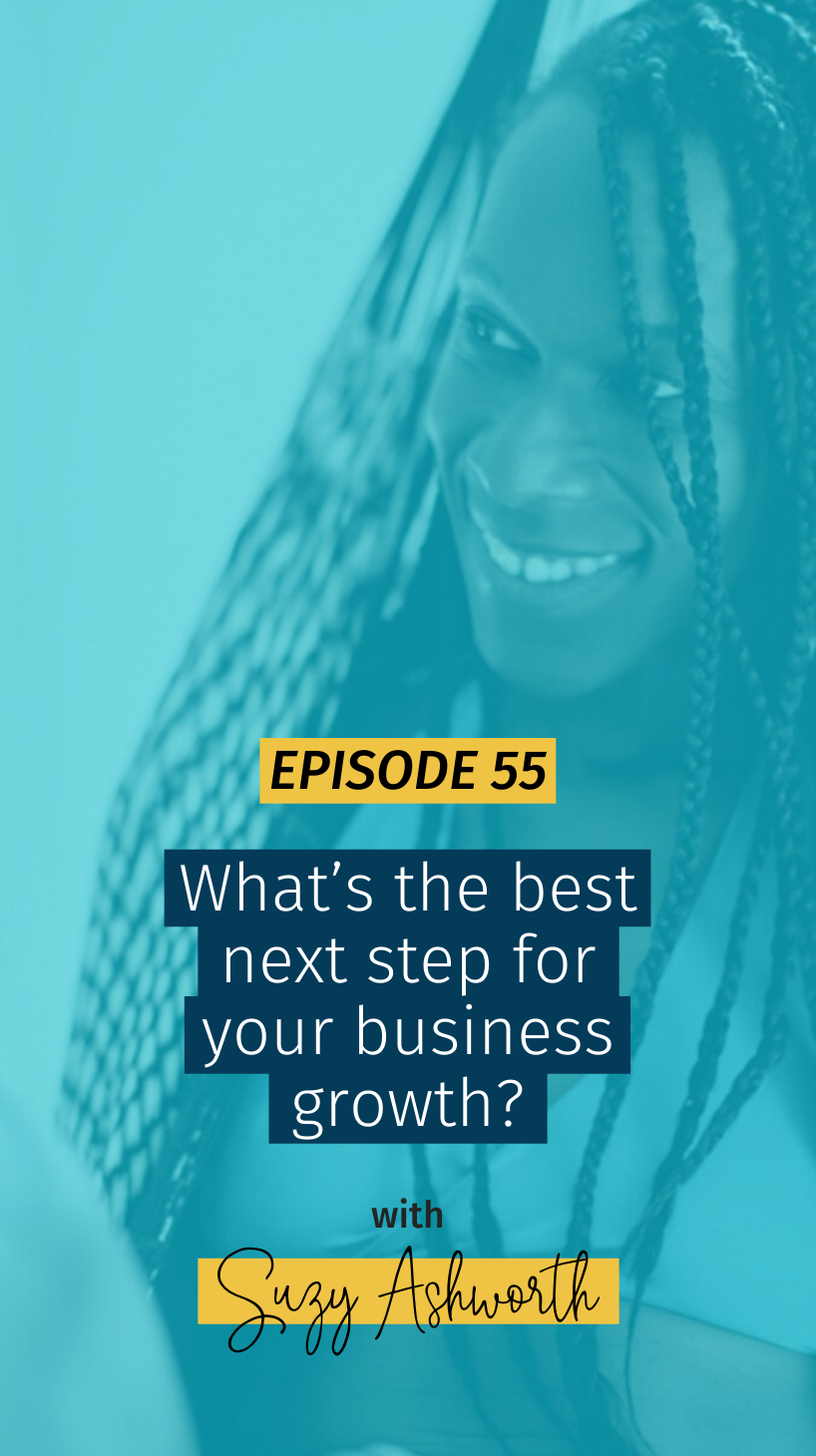 055 What's the best next step for your business growth?