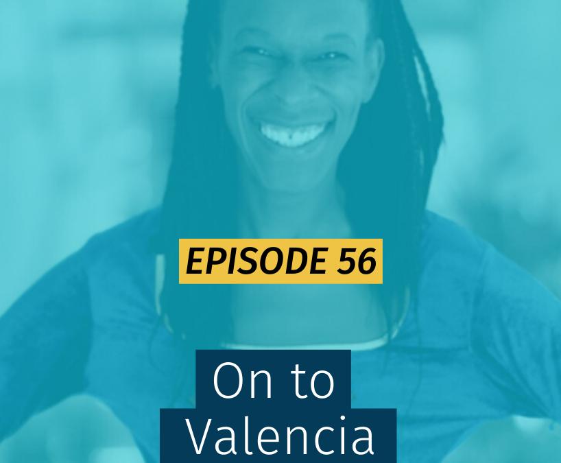 056 On to Valencia