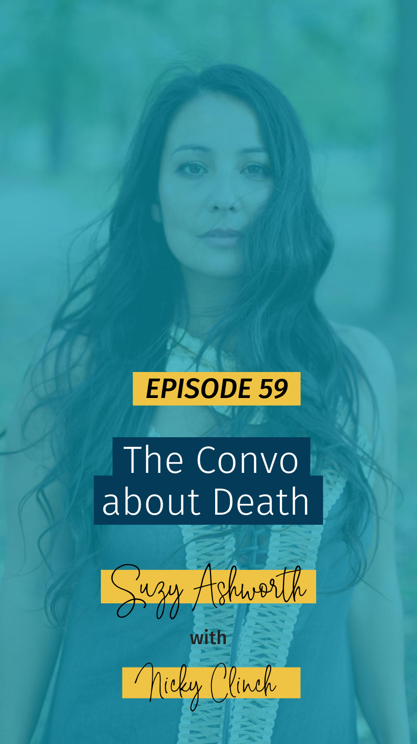 059 The Convo about Death with Nicky Clinch