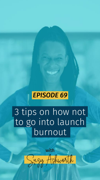 069 3 tips on how not to go into launch burnout