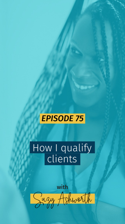 075 How I qualify clients