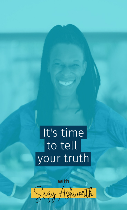 093 It's time to tell your truth