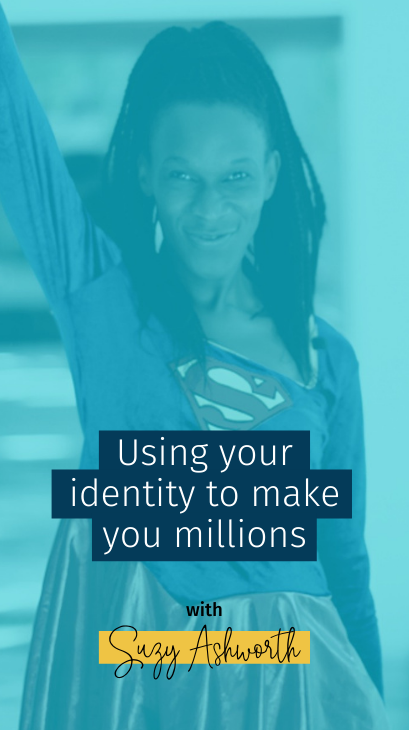 089 Using Your Identity to Make you Millions