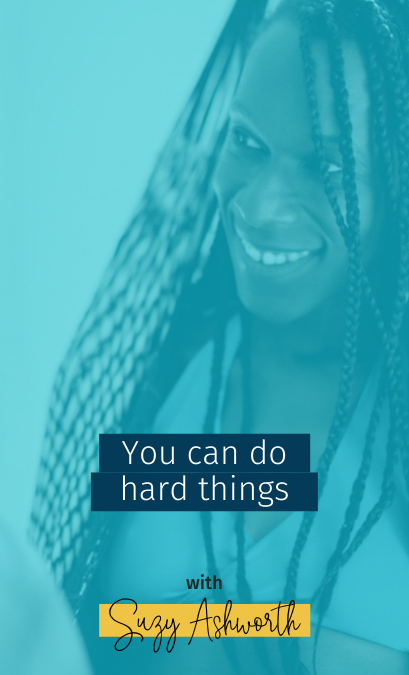 091 You can do hard things