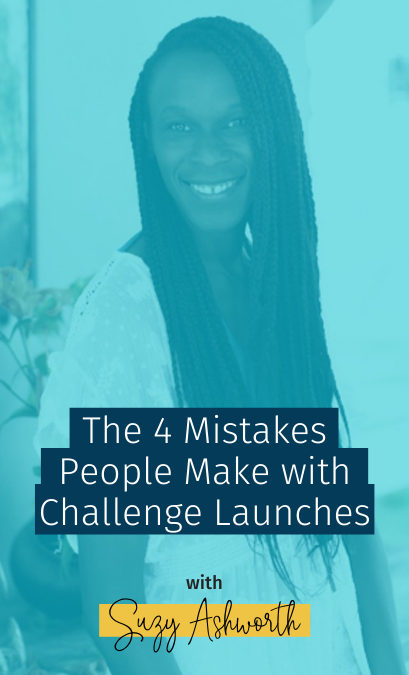 092 The 4 Mistakes People Make with Challenge Launches