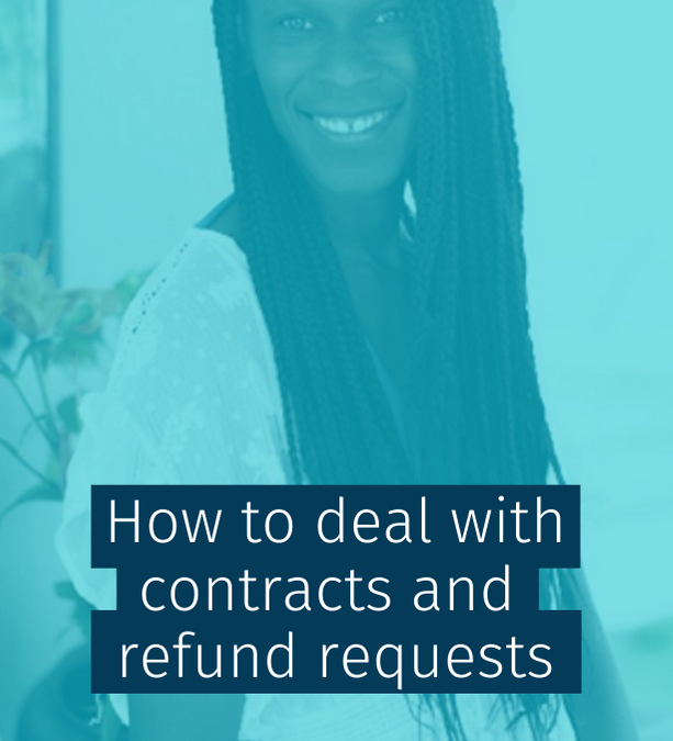 How to deal with contracts and refund requests
