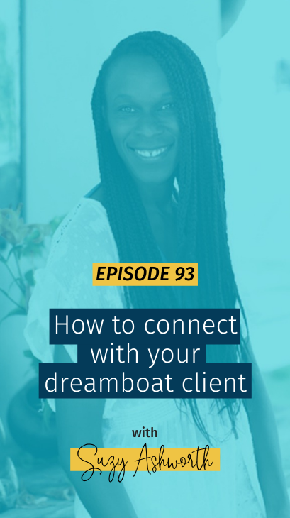 093 How to connect with your dreamboat client