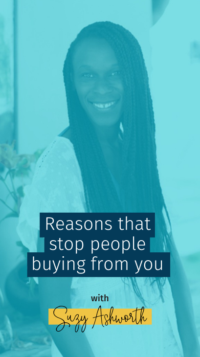 Reasons that stop people buying from you