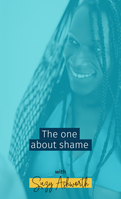 The one about shame