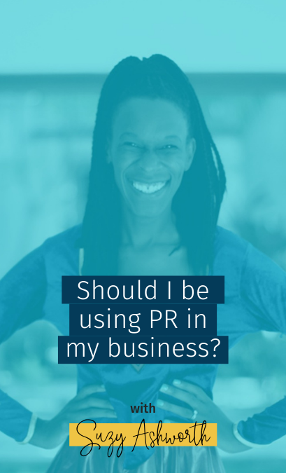 Should I be using PR in my business?