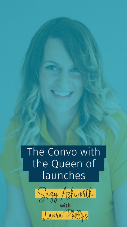 The Convo with the Queen of launches with Laura Phillips