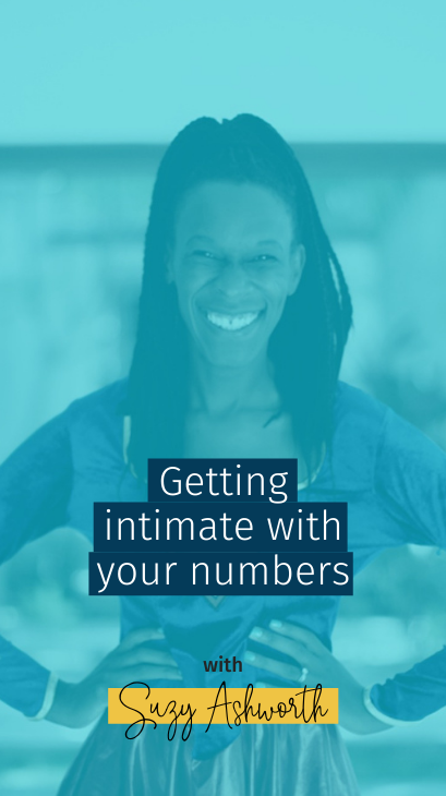 Getting intimate with your numbers