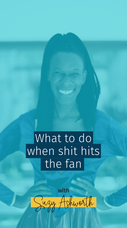 What to do when shit hits the fan